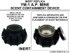 Scent Containment Device - YM-1 AP Mine